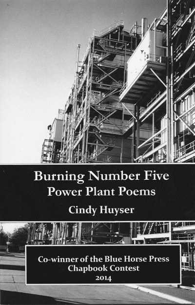 Front cover of Burning Number Five: Power Plant Poems, featuring power plant boilers