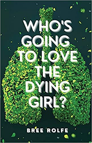 WhosGoingToLoveTheDyingGirlCover